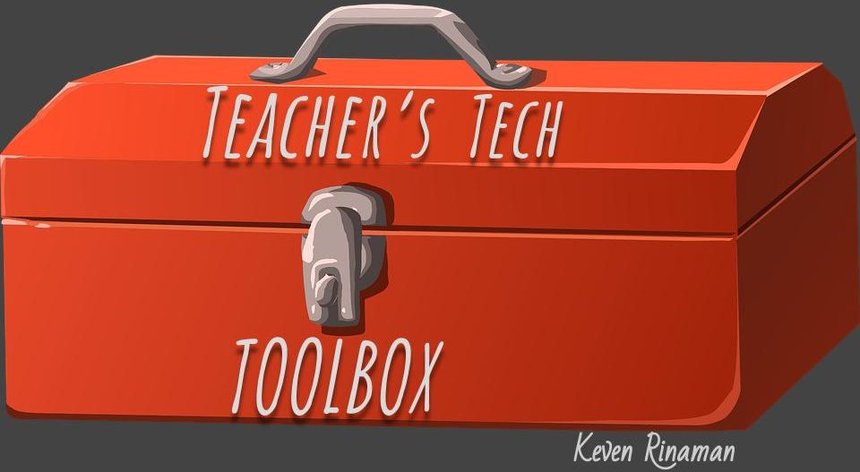Teacher's Tech Toolbox - Looking for a tool to use in your